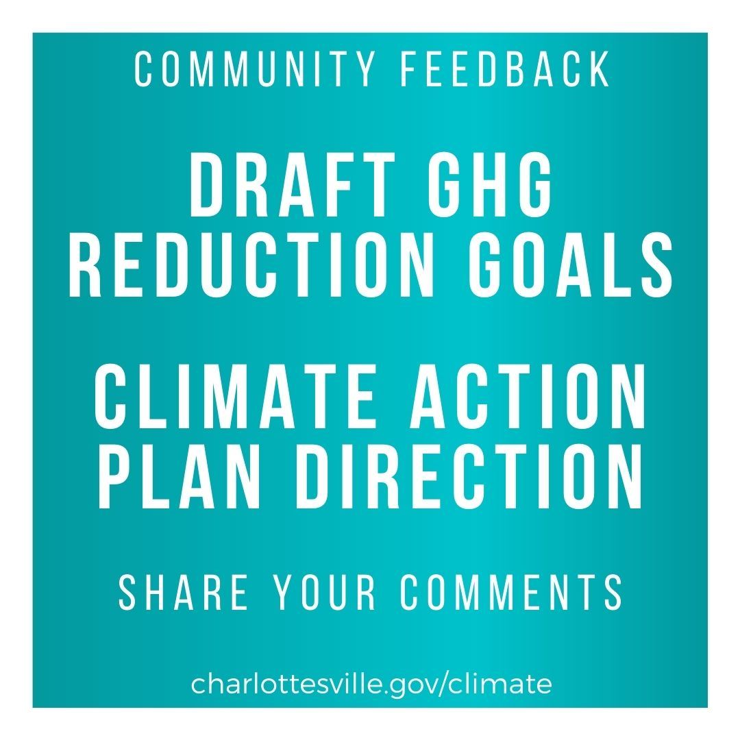 Text image requesting community input on draft GHG Goals and Climate Action Plan direction