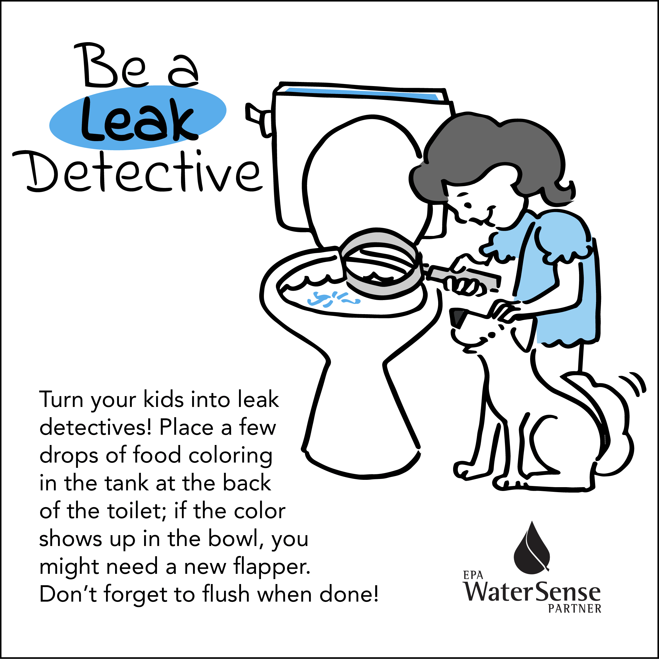 Be a Leak Detective for Kids encouraging them to look for leaks in the toilet using food coloring an